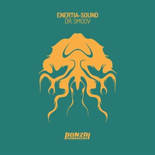 ENERTIA-SOUND – DR. SMOOV [BONZAI PROGRESSIVE]