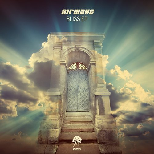 AIRWAVE – BLISS EP [BONZAI PROGRESSIVE]