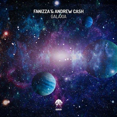 FANIZZA & ANDREW CASH – GALAXIA [BONZAI PROGRESSIVE]
