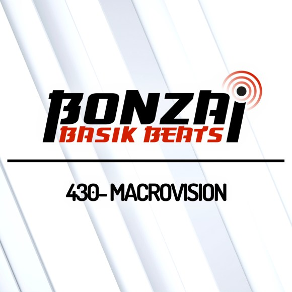 BONZAI BASIK BEATS 430 – MIXED BY MACROVISION
