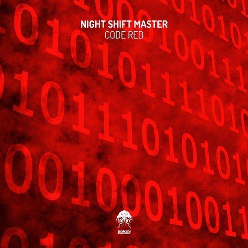 NIGHT SHIFT MASTER – CODE RED [BONZAI PROGRESSIVE]