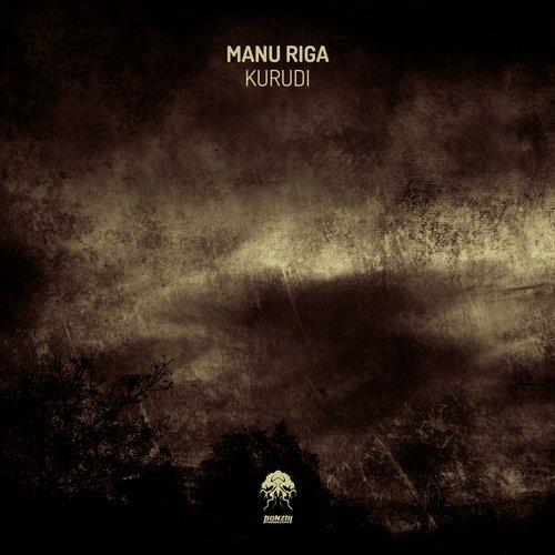 MANU RIGA – KURUDI [BONZAI PROGRESSIVE]