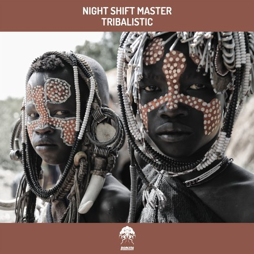 NIGHT SHIFT MASTER – TRIBALISTIC [BONZAI PROGRESSIVE]