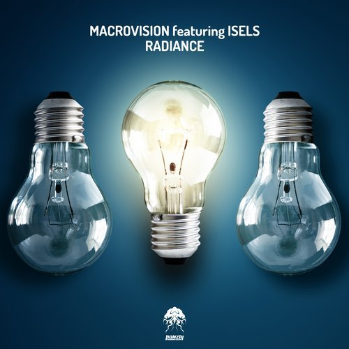 MACROVISION featuring ISELS – RADIANCE [BONZAI PROGRESSIVE]