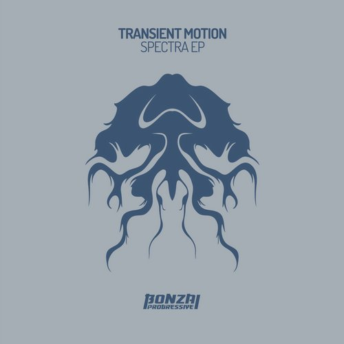 TRANSIENT MOTION – SPECTRA EP [BONZAI PROGRESSIVE]
