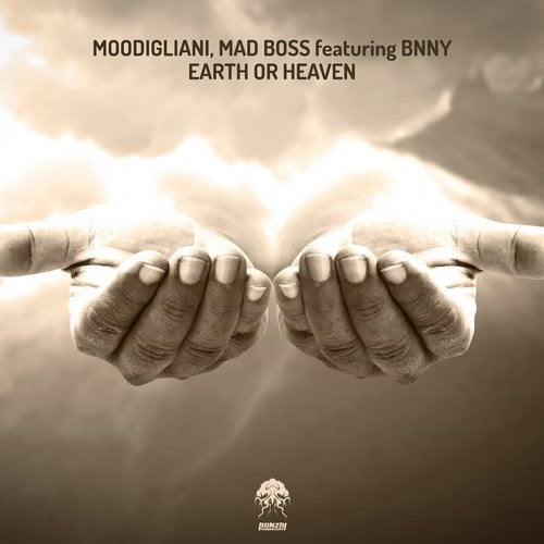 MOODIGLIANI, MAD BOSS FEATURING BNNY – EARTH OR HEAVEN [BONZAI PROGRESSIVE]