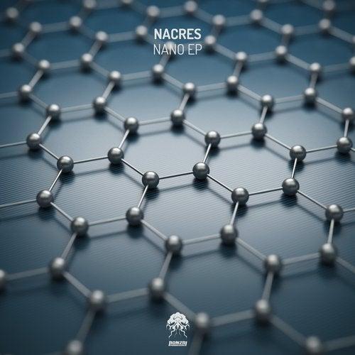 NACRES – NANO EP [BONZAI PROGRESSIVE]