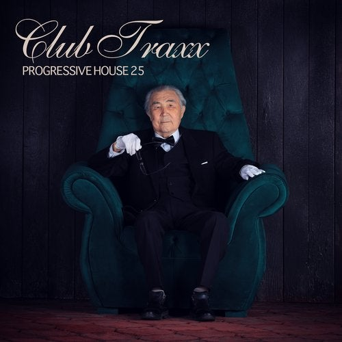 CLUB TRAXX – PROGRESSIVE HOUSE 25