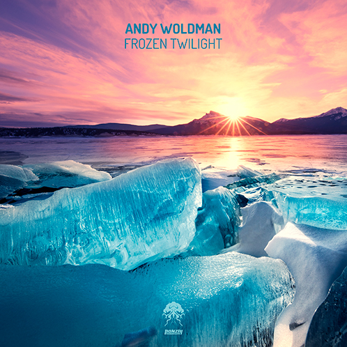 ANDY WOLDMAN – FROZEN TWILIGHT [BONZAI PROGRESSIVE]