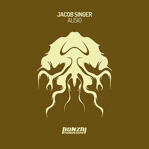 JACOB SINGER – ALISIO [BONZAI PROGRESSIVE]