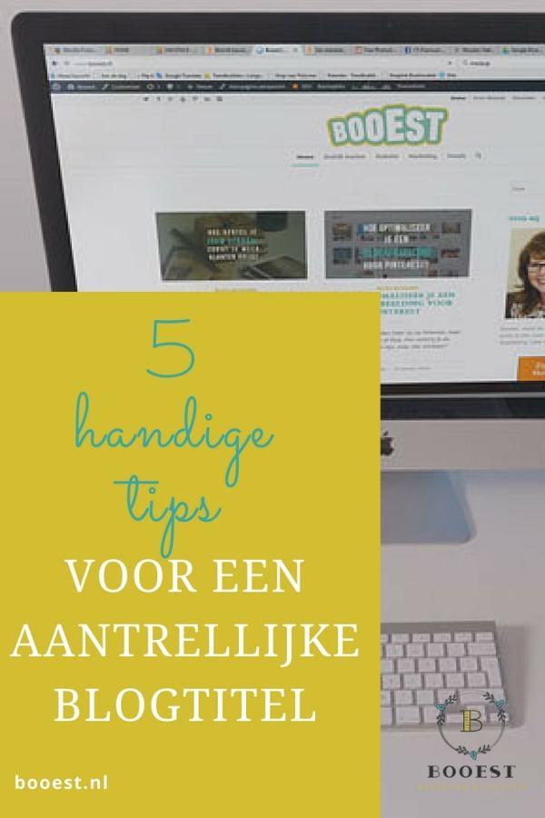 5 handinge tips voor een aantrekkelijke blogtitel