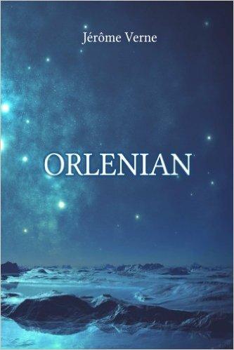 Orlenian, Jérôme Verne