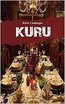 Kuru - Katia CAMPAGNE (auteure auto-éditée)