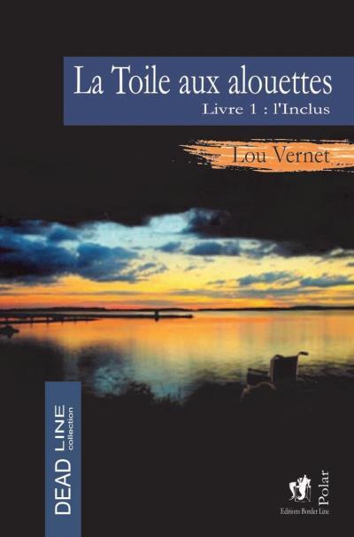 La toile aux alouettes - Lou VERNET