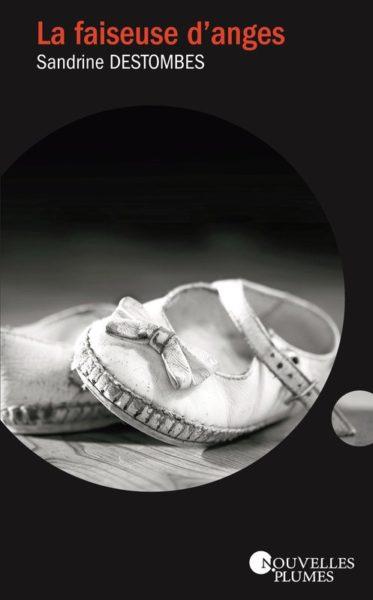 La faiseuse d'anges - Sandrine DESTOMBES