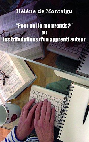 les tribulations d'un apprenti auteur