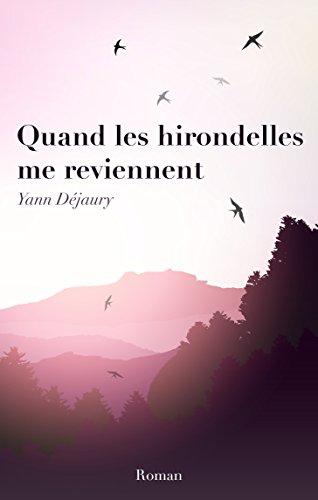 Quand les hirondelles se souviennent - Yann Déjaury