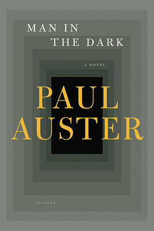 Man In The Dark – Paul Auster