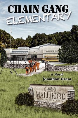 Chain Gang Elementary – Jonathan Grant