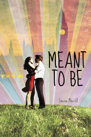 Meant To Be – Lauren Morrill