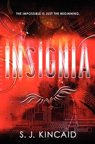 Insignia (Insignia #1) – S.J. Kincaid