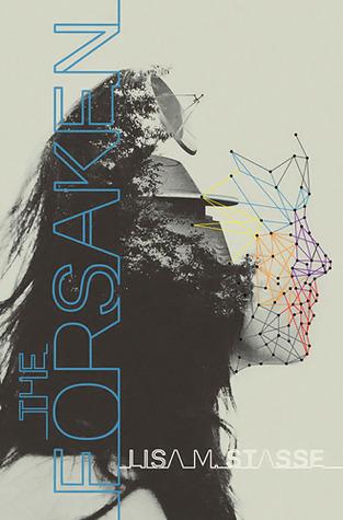 The Forsaken (The Forsaken #1) – Lisa M Stasse