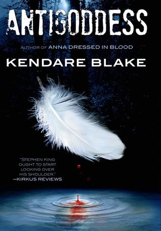 Antigoddess (Goddess War #1) – Kendare Blake