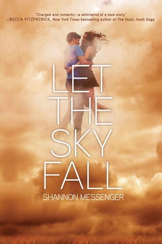 Let the Sky Fall (Sky Fall #1) – Shannon Messenger