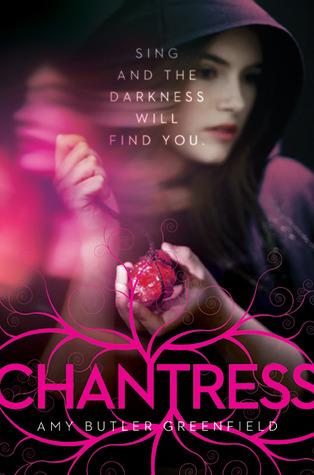 Chantress (Chantress Trilogy #1) – Amy Butler Greenfield
