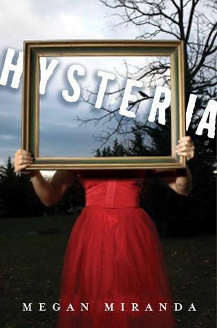 Hysteria – Megan Miranda