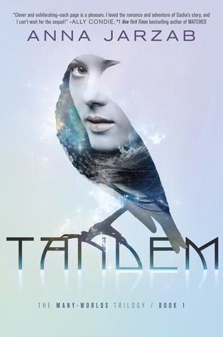 Tandem (Many-Worlds Trilogy #1) – Anna Jarzab