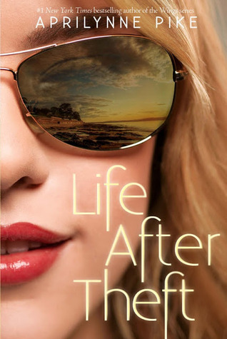 Life After Theft – Aprilynne Pike