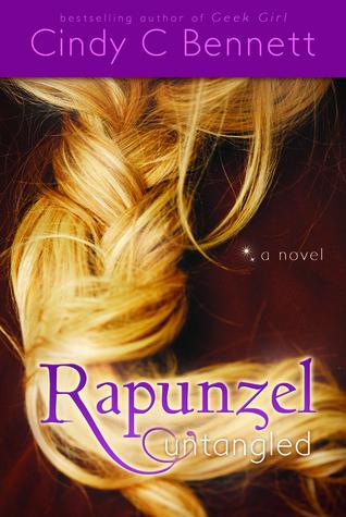 Rapunzel Untangled – Cindy C. Bennett