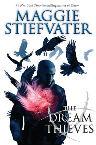 The Dream Thieves (The Raven Cycle #2) – Maggie Stiefvater