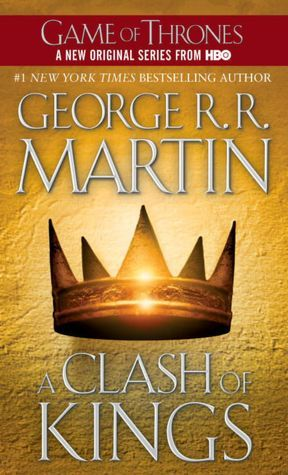 A Clash of Kings (A Song of Ice and Fire #2) – George R.R. Martin
