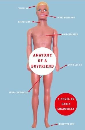 Dual Review: Anatomy of a Boyfriend + Anatomy of a Single Girl by Daria Snadowsky