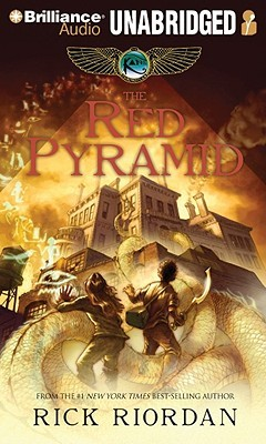 The Red Pyramid (The Kane Chronicles #1) – Rick Riordan