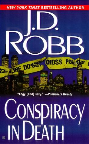 Conspiracy In Death (In Death #8) – JD Robb