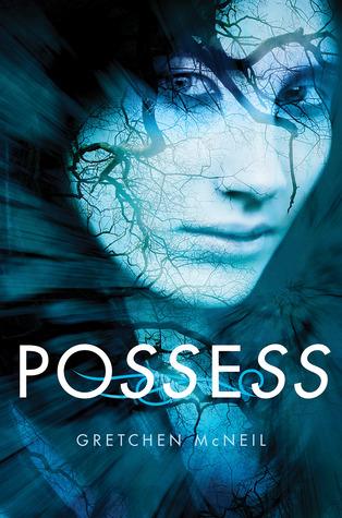 Possess – Gretchen McNeil