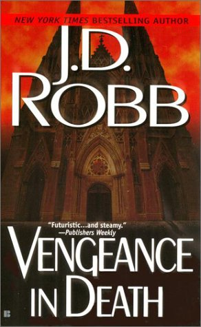 Vengeance In Death (In Death #6) – JD Robb