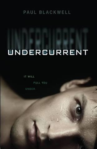 Undercurrent – Paul Blackwell