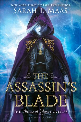 The Assassin's Blade (Throne of Glass #0.1 – 0.5) – Sarah J. Maas