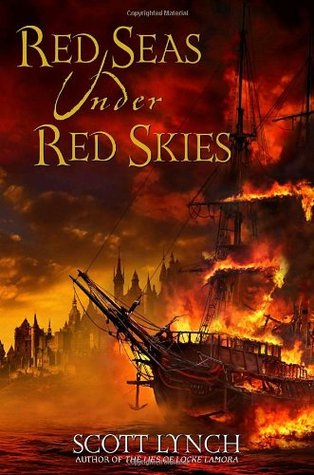 Red Seas Under Red Skies (Gentleman Bastard #2) – Scott Lynch