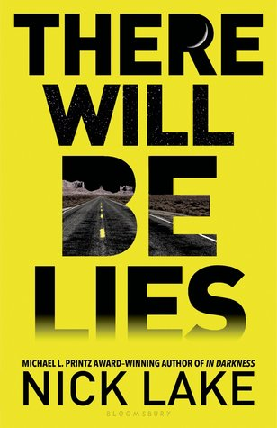 There Will Be Lies – Nick Lake