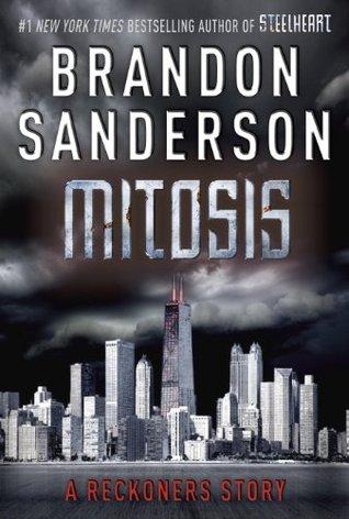 Mitosis (The Reckoners #1.5) – Brandon Sanderson