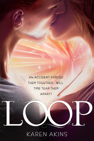 10 Things I Felt About This Book | Loop by Karen Akins