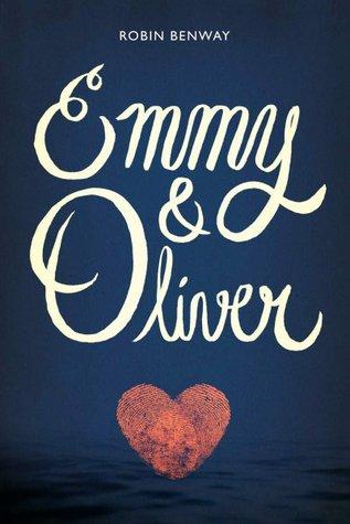 Emmy & Oliver – Robin Benway