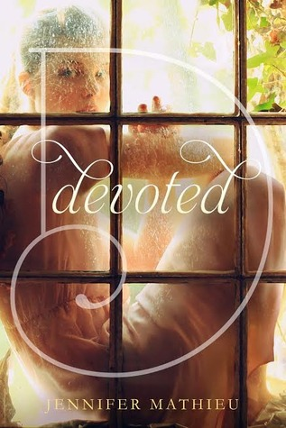 Blog Tour: Devoted by Jennifer Mathieu | Review + Giveaway