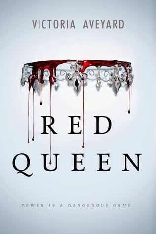 Red Queen (Red Queen Trilogy #1) – Victoria Aveyard
