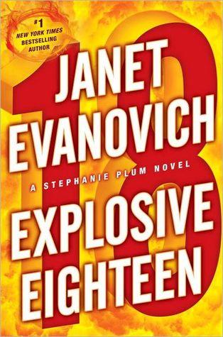 Mini Review Explosive Eighteen Stephanie Plum 18 Janet Evanovich